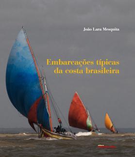 Embarcações típicas da costa brasileira
