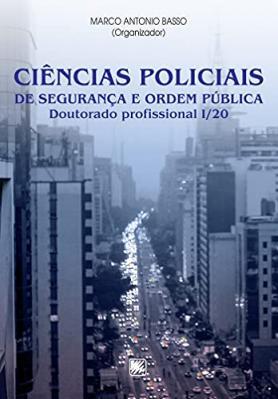 Ciências Policiais de Segurança e Ordem Pública