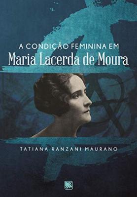 A condição feminina em Maria Lacerda de Moura