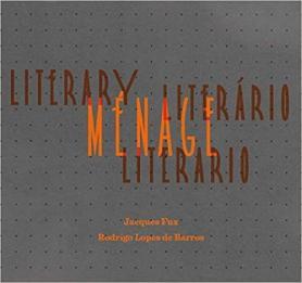 Ménage Literário, Literary Menage, Ménage Literario