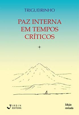 Paz Interna em Tempos Críticos