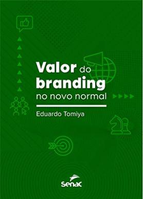 Valor do branding no novo normal