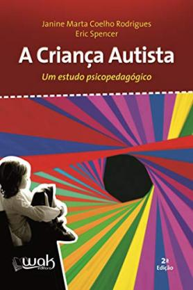 A Criança Autista