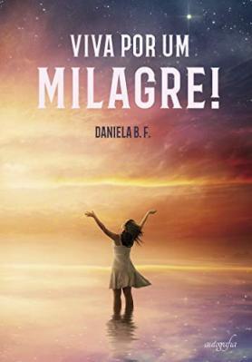Viva por um milagre!