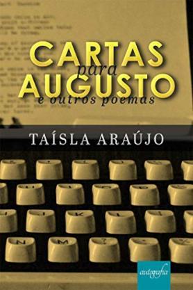 Cartas para Augusto e outros poemas