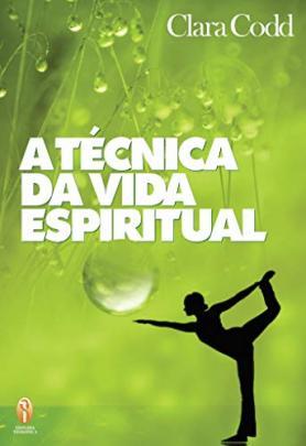 A técnica da vida espiritual