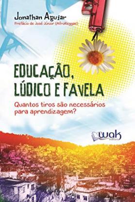 Educação, Lúdico e Favela