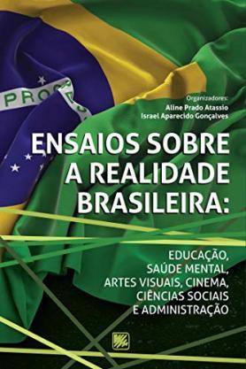 Ensaios Sobre a Realidade Brasileira
