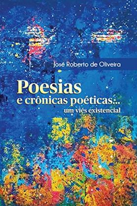 Poesias e Crônicas Poéticas...