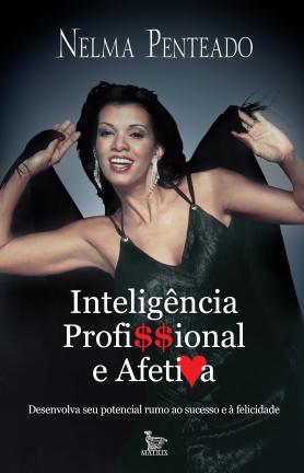 Inteligência profissional e afetiva
