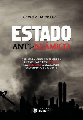Estado Anti-Islâmico - Edição 01