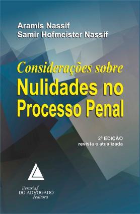 Considerações Sobre Nulidades No Processo Penal