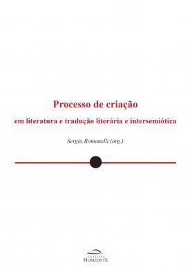 Processo de criação em literatura e tradução literária e intersemiótica