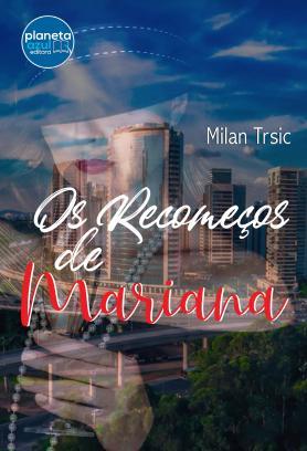 Os recomeços de Mariana