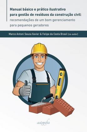 Manual básico e prático ilustrativo para gestão de resíduos da construção civil