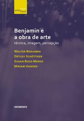 Benjamin e a obra de arte
