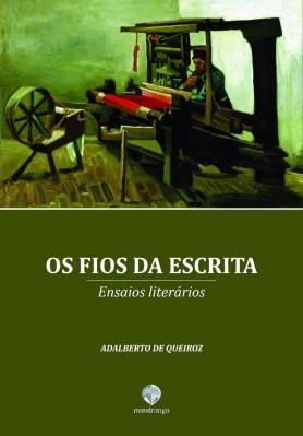 9786586124286 - Adalberto De Queiroz: Os Fios da Escrita