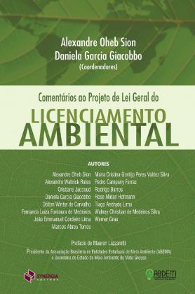 Comentários ao projeto de lei geral do licenciamento ambiental