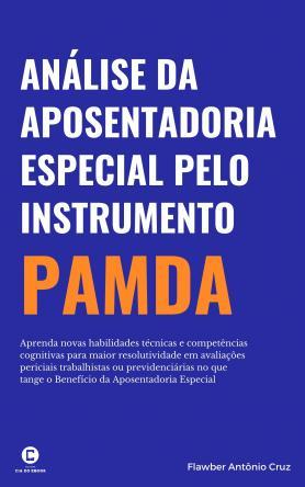 Avaliação da Aposentadoria Especial pelo instrumento PAMDA