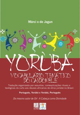 Yorùbá: Vobabulário Temático do Candomblé