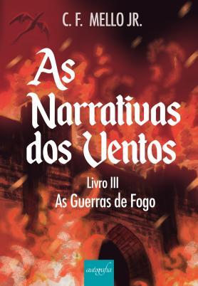 As narrativas dos ventos - Livro III