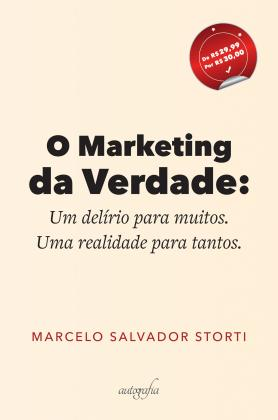 O marketing da verdade
