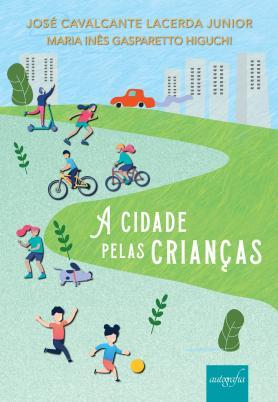 A cidade pelas crianças