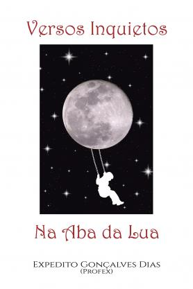 Versos Inquietos na aba da lua