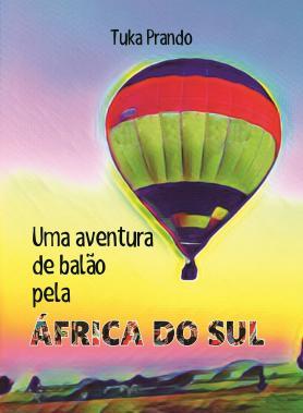 Uma aventura de balão pela África do Sul