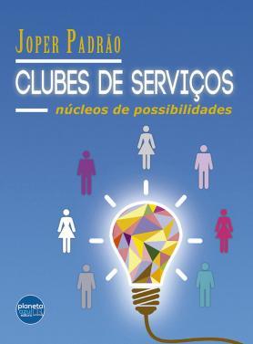 Clubes de Serviço – núcleo de possibilidades