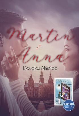 Martin e Anna