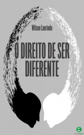 O direito de ser diferente