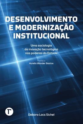 Desenvolvimento e modernização institucional