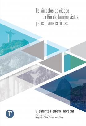 Os símbolos da cidade do Rio de Janeiro vistos pelos jovens cariocas