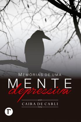 Memórias de uma mente depressiva