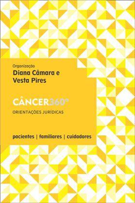 Câncer 360º: Orientações Jurídicas