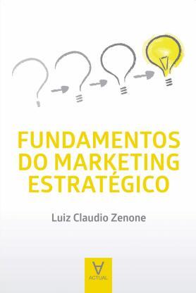 Fundamentos do Marketing Estratégico