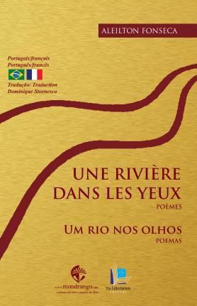 Une rivière dans les yeux / Um rio nos olhos