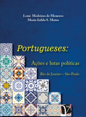 Portugueses: ações e lutas políticas