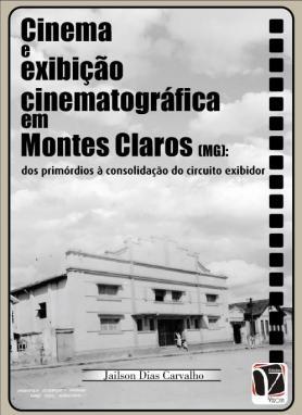 Cinema e exibição cinematográfica em Montes Claros