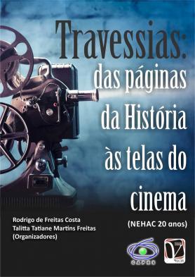 Travessias - Das páginas da história às telas do cinema