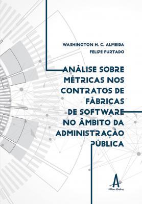 Análise sobre métricas nos contratos de fábricas de software no âmbito da administração pública federal
