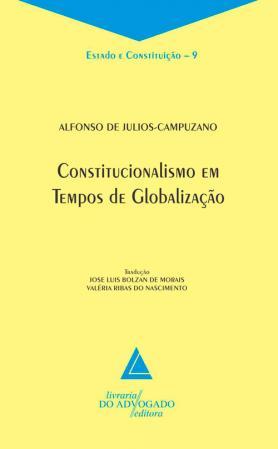 Constitucionalismo Em Tempos De Globalização