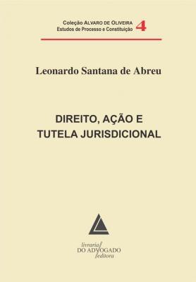 Direito, Ação e Tutela Jurisdicional