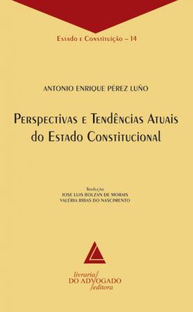 Perspectivas E Tendências Atuais Do Estado Constitucional