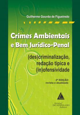 Crimes Ambientais e bem Jurídico-Penal
