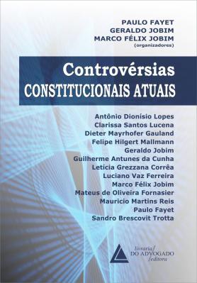 Controvérsias Constitucionais Atuais