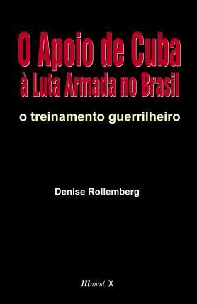 O apoio de Cuba a luta armada no Brasil