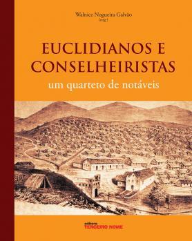 Euclidianos e conselheiristas
