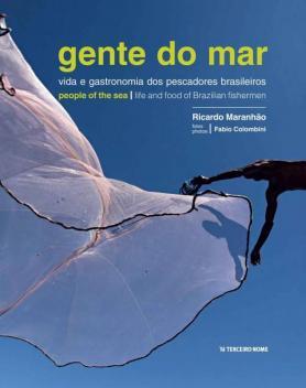 A Pescaria Gente do mar / People of the sea